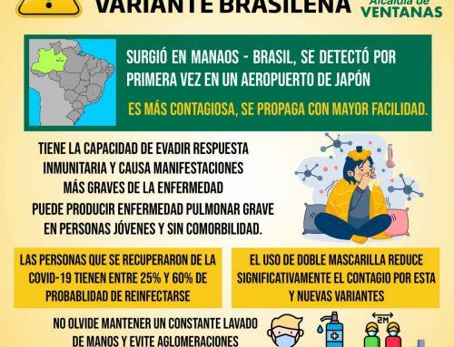 INFORMACIÓN COVID 19 VARIANTE BRASILEÑA